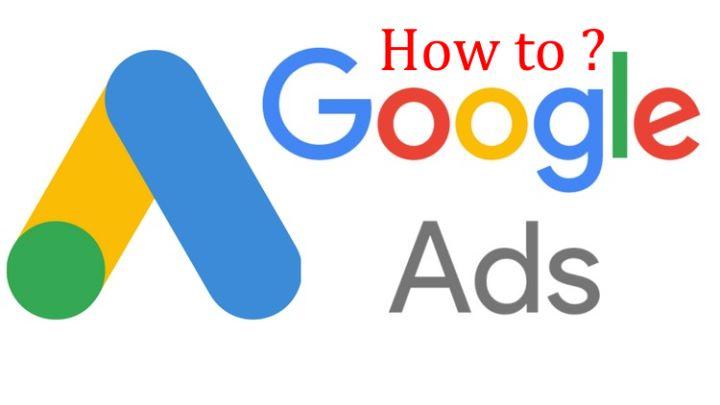 Hướng dẫn từng bước về Google Ads!  – Kinh doanh Online 2021