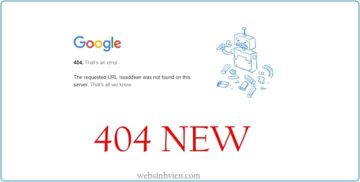 Google thực hiện nhận diện trang 404 theo từng loại thiết bị – 07/ 2021